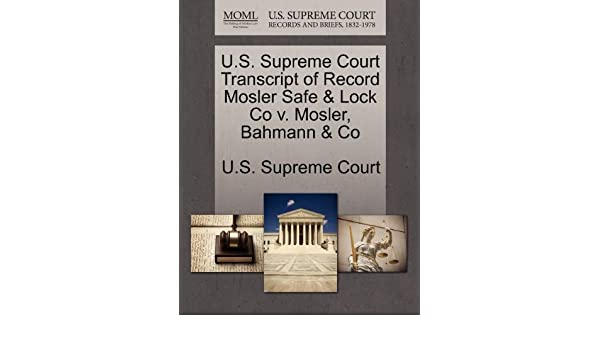 U S  Supreme Court Transcript of Record Mosler Safe & Lock Co v
