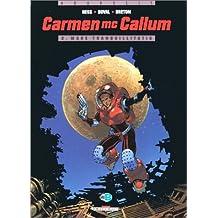 CARMEN MC CALLUM T02 : MARE TRANQUILLITATIS