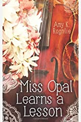 Miss Opal Learns a Lesson: A Miss Opal Story (Volume 2) Paperback
