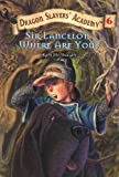 Sir Lancelot, Where Are You?, Kate McMullan, 0613725379