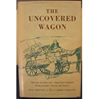 The Uncovered Wagon