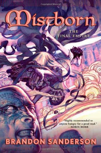 Amazon.com: Mistborn: The Final Empire (8601401128168): Sanderson, Brandon:  Books