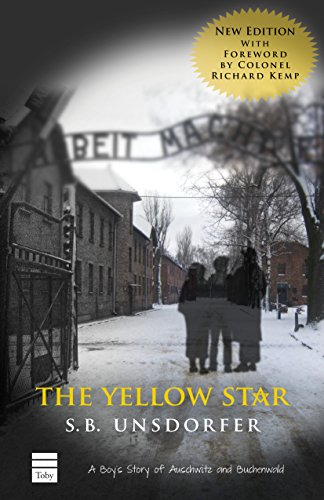 The Yellow Star: A Boy''s Story of Auschwitz and Buchenwald