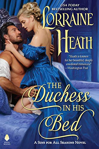 The Duchess in His Bed (Sins for All Seasons) by [Heath, Lorraine]