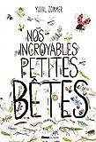 """Afficher """"Nos incroyables petites bêtes"""""""