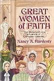 Great Women of Faith, Nancy A. Hardesty, 0801042232