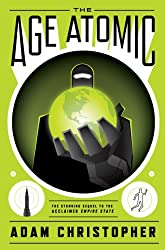 The Age Atomic (Empire State Book 2)
