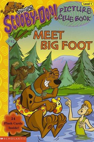 Meet Big Foot (Scooby-Doo! Picture Clue Book, No. 12)