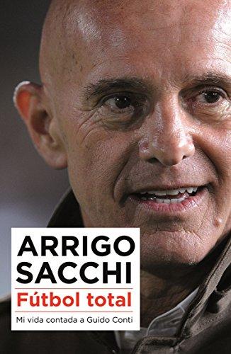 Descargar Libro Fútbol Total Arrigo Sacchi