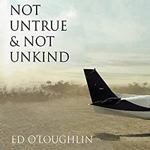 Not Untrue & Not Unkind Audiobook