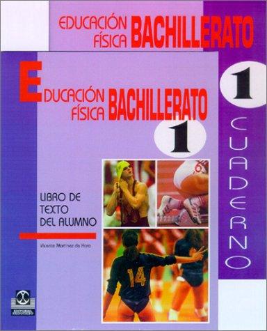 Educacion fisica 1 bachillerato.libro de texto alumno por Vicente Martinez De Haro