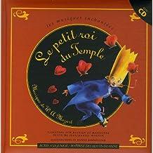 PETIT ROI DU TEMPLE (LE)+CD