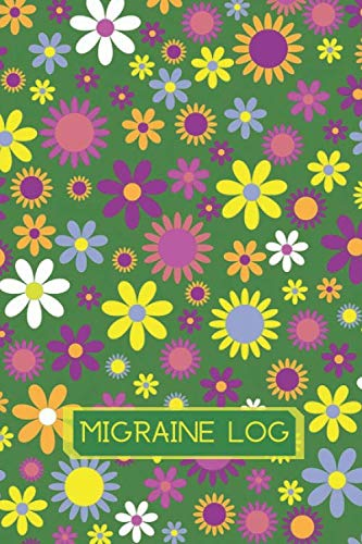(Migraine Log: Headache Pain Daily Tracking, Monitoring & Management for Chronic Headache Symptoms, Record Severity, Duration, Triggers, and ... x 9