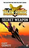 Secret Weapon, Cliff Garnett, 0451199812
