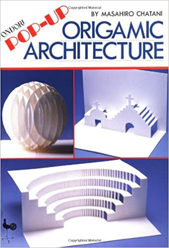 Pop Up Origamic Architecture Masahiro Chatani 9780870406560 Amazon Books