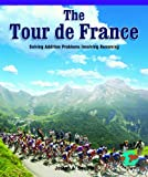 The Tour de France, Joseph A. Saviola, 0823989631