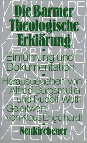 Die Barmer Theologische Erklärung: Einführung und Dokumentation