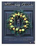 Williamsburg Christmas: The Story of Decoration in the Colonial Capital