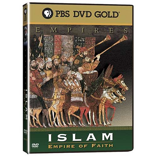 Empires - Islam: Empire of Faith by PBS