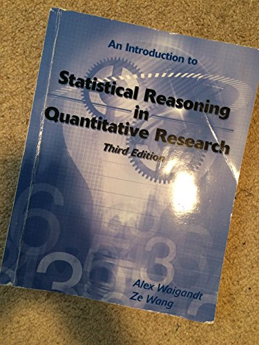 An Introduction to Statistical Reasoning in Quantitative Research, Third Edition