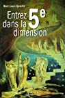 La cinquième dimension par Questin