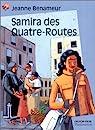Samira des Quatre-Routes par Benameur