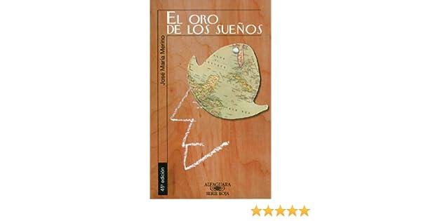 Amazon.com: El oro de los sueños (Spanish Edition) eBook: José María Merino: Kindle Store