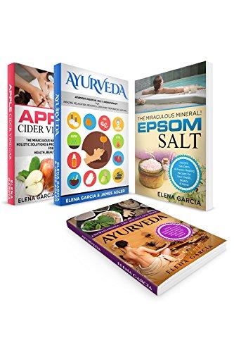 Natural Remedies: 4 in 1 Bundle: YOUR ULTIMATE WELLNESS GUIDES: Epsom Salt, Apple Cider Vinegar, Ashwagandha & Ayurveda...