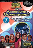 Standard Deviants School - American Government, Program 2 - The United States Constitution (Classroom Edition)