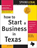 How to Start a Business in Texas, Traci Truly and Mark Warda, 1572484713