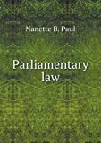 Parliamentary Law, Nanette B. Paul, 5518755465