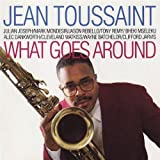 What Goes Around by Jean Toussaint