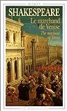 Le Marchand de Venise (bilingue)