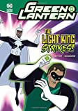 The Light King Strikes! (Green Lantern)