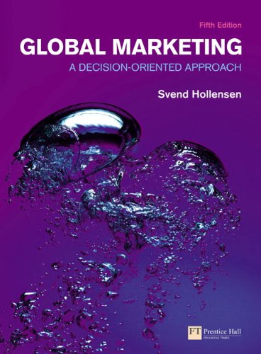 Global Marketing: A decision-oriented approach (5th Edition) (Financial Times (Prentice Hall)) -  Svend Hollensen, Paperback