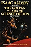 Isaac Asimov Presents the Golden Years of Science Fiction, Isaac Asimov, 0517475669