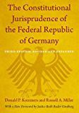 The Constitutional Jurisprudence of the Federal Republic of Germany: Third edition, Revised and Expanded