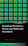 Statistical Mechanics: Theory and Molecular Simulation (Oxford Graduate Texts)