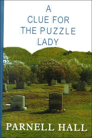 0786225424 - Parnell Hall: A Clue for the Puzzle Lady (Puzzle Lady Mystery, Book 1) - Libro