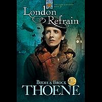 London Refrain (Zion Covenant Book 7) (English Edition)