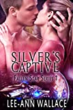 Silver's Captive (Fallen Star Book 1)