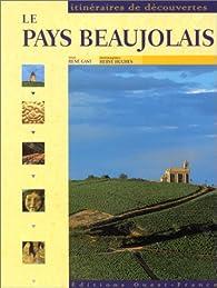 Le Pays Beaujolais par René Gast