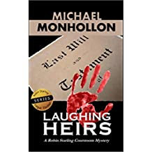 Laughing Heirs (A Robin Starling Courtroom Mystery)
