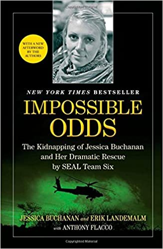 Impossible Odds  The Kidnapping of Jessica Buchanan and Her Dramatic Rescue  by SEAL Team Six - Livros na Amazon Brasil- 9781476725185 9d887d148f1