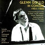 グレン・グールド・イン・コンサート1951-1960