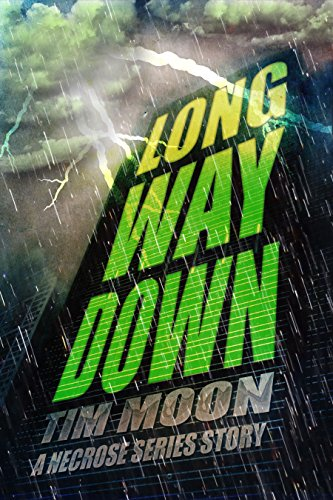 Long Way Down: A Necrose Series Story
