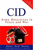 img - for CID: Army Detectives In Peace And War book / textbook / text book