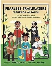 Fearless Trailblazers: 11 Latinos who made U.S. History (English and Spanish Edition)