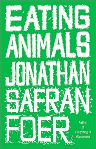 Download Eating Animals (text only) 1st (First) edition by J. S. Foer pdf epub
