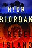 Rebel Island, Rick Riordan, 0553804235